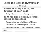 Local and Seasonal Affects on Climate