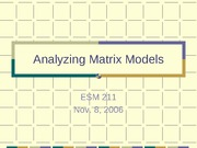 Analyzing matrix models 06