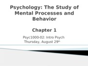 Psych-The Study of Mental Processes and Behavior