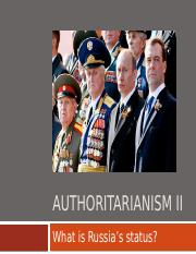 7) What is Authoritarianism--Russia
