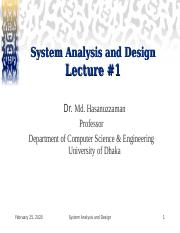 Sa Lect 1 Ppt System Analysis And Design Lecture 1 Dr Md Hasanuzzaman Professor Department Of Computer Science Engineering University Of Dhaka System Course Hero