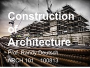 ARCH 101 Construction of Architecture_FINAL 100813 #1