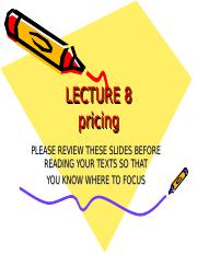 MKTG 2001 LECTURE 8-Pricing