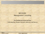 MGT4102Topic09+Collecting+Data%2C+Business+Research%2C+Interviews+and+Surveys+Best+Practices