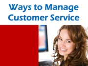 Ways to Manage Customer Service(Presentation)