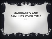 1a - Marriages and Families Over Time (1)
