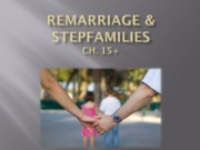 Ch 15 Remarriage  and Stepfamilies