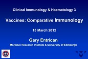 Lecture 17 Vaccines Comparative Immunology