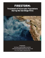 Firestorm - Treatment of Vulnerable Populations During the SD Fires