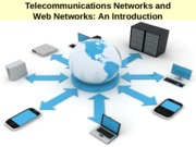 Session 8 - Telecommunications Networks and Web Networks - Slide Deck(2)