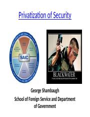 Class 22- Privatization of Security