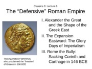 Lecture 6 Imperialism and Defensive Roman Empire