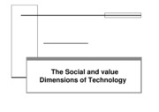 Microsoft_PowerPoint_-_Chapter5_The_Social_and_Value_Dimensions_of_Technology_Compatibility_Mode_