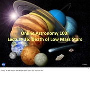 26 - Deaths of Low Mass Stars