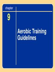 Ch 9  & 11 Aerobic Training guidelines