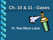 Ch.10&11.4 Two More Laws
