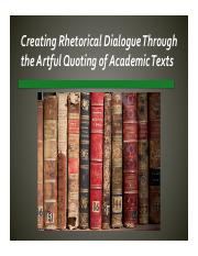 Creating Rhetorical Dialogue Through the Artful Quoting of Academic Texts.pdf