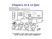 Chapters 10 & 11 Quiz