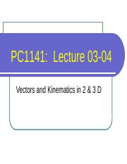 PC1141-L03-04 Vectors and Kinematics in 2&3D.pptx