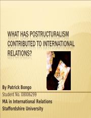 What has Postructuralism contributed to International Relations.ppt