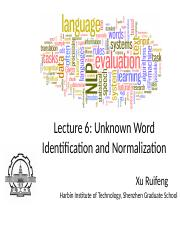 Lecture_5-Unknown_Word_Identification_and_Normalization-v2016