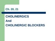 Class 4 Cholinergics and blockers