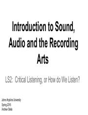 LS2 - Critical Listening, or How do we Listen- - Spring 2016.pdf