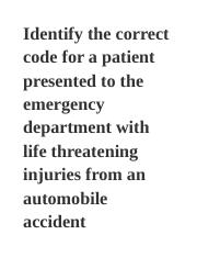 Identify_the_correct_code_for_a_patient_presented_to_the_emergency_department_with_life_threatening_