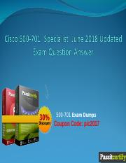 Cisco 500-701 Specialist  June 2018 Updated Exam Question Answer.ppt