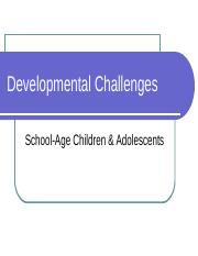 Developmental Challenges School Age and Adolescence 3 2016-2