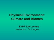 Physical Environment - Climate and Biomes