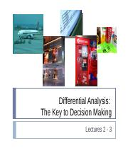 Lectures 2-3  Differential Analysi - The Key to Decision Making.ppt