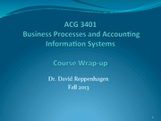 Business Processes and Accounting Information Systems Course Wrap Up