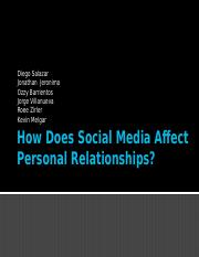 How does social media affect personal relationships soc 1.pptx