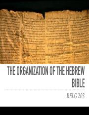 RELG 203 lecture 2- Organization of the Hebrew Bible.pdf
