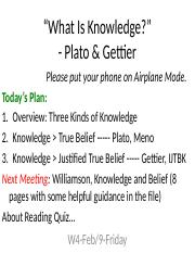 W4-2_9-Fri-Plato & Gettier-Knowledge.pptx