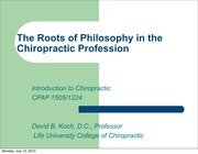 CPAP 1505 The Roots of Philosophy in the Chiropractic Profession