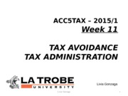 ACC5TAX S1 2015 Week 11 - Tax Avoidance and Tax Administration Livia LMS