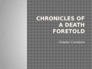 Chronicles of a death foretold chapter 2 copy