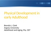 Physical Development in early Adulthood