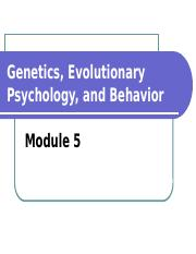 5+Genetics,+Evolutionary+Psychology,+and+Behavior