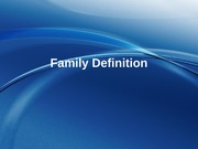 1 - Family Definition