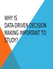 The Case for Data Driven Decision Making - BUS 205(1).pptx