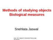OPM - Methods of studying objects - Biological measures