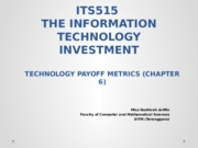 T6 - TECHNOLOGY PAYOFF METRIC