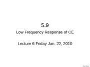 L6-1 5.9.3 CE Low Frequency Response Excercises - 5.52, P5.163, P5.164, P5.161 L5_1