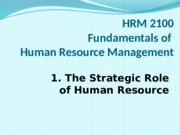 1The Strategic Role of Human Resource