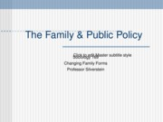 Week 10 Public Policy and Families