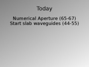 Feb10_numerical aperture_slab_with notes