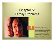 Chapter 5 - Family Problems Lecture Slides